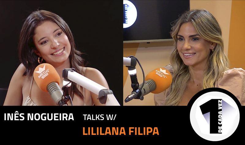 EP. 27 | INÊS NOGUEIRA X LILIA...