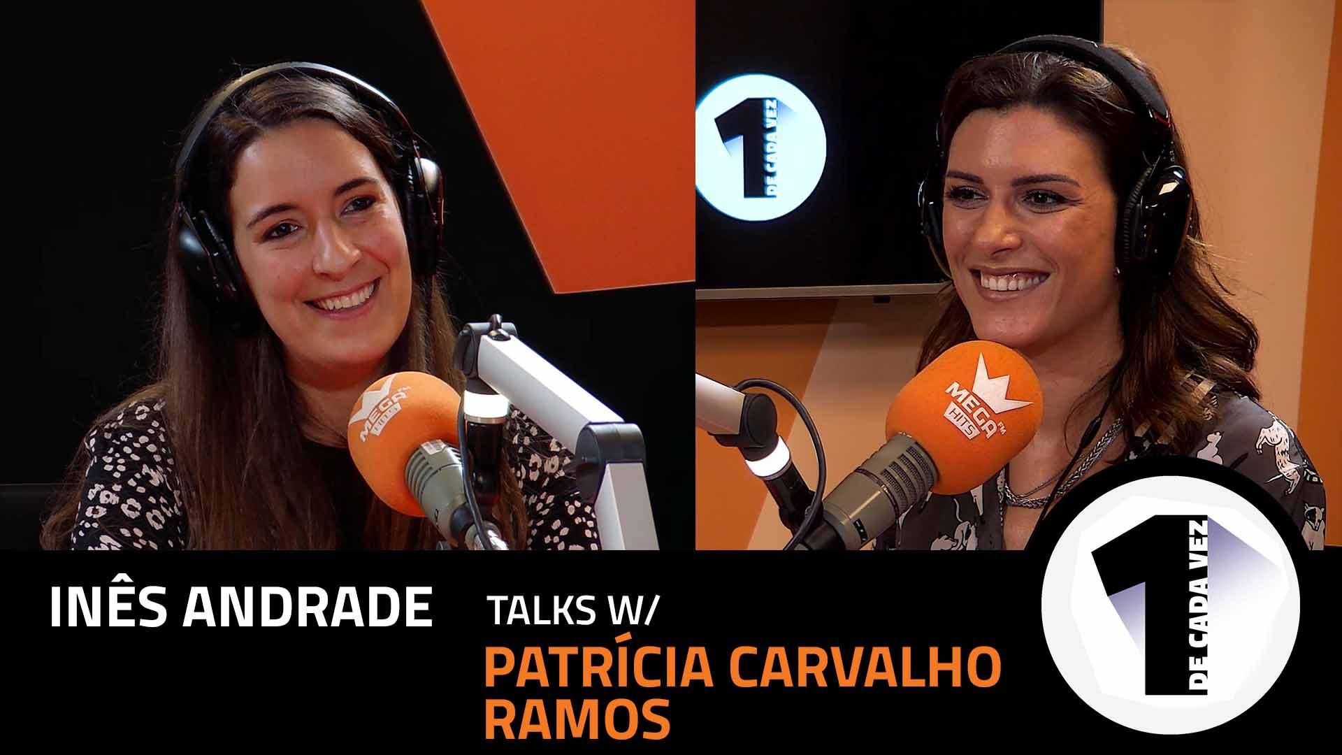 EP. 19 | INÊS ANDRADE X ANA PATRÍCIA CARVALHO