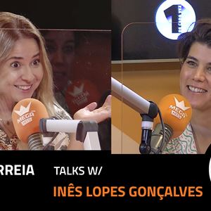 EP. 31   MARIA CORREIA X INÊS LOPES GONÇALVES