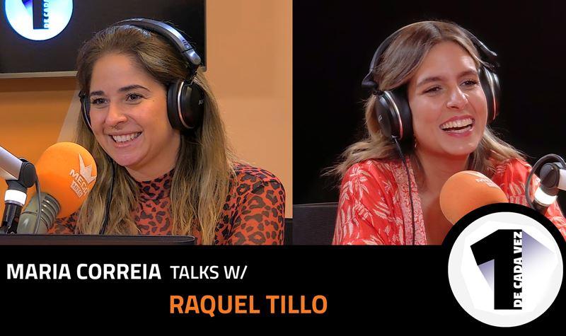 EP. 37 | MARIA CORREIA X RAQUEL TILLO