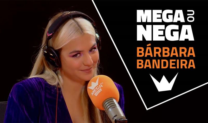 Mega ou Nega com Bárbara Bandeira
