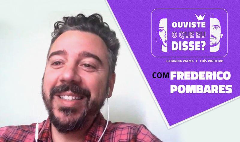 #3 | Frederico Pombares