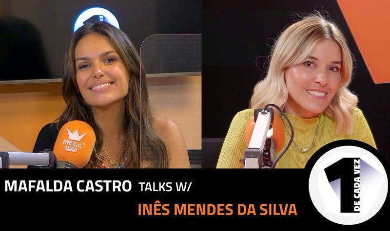 EP. 32 | MAFALDA CASTRO X INÊS...