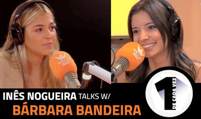 EP.4 | INÊS NOGUEIRA x BÁRBARA...
