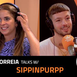 EP.2 | MARIA CORREIA x SIPPINPURPP