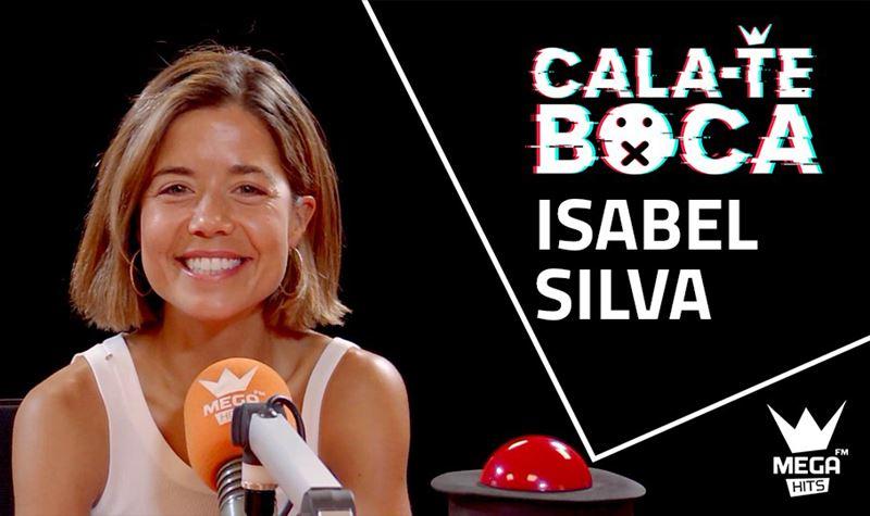 Cala-te Boca com Isabel Silva