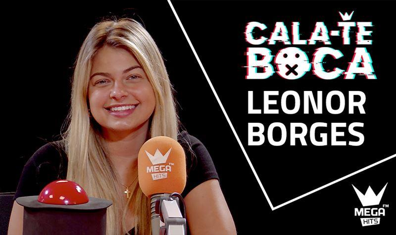 Cala-te Boca com Leonor Borges