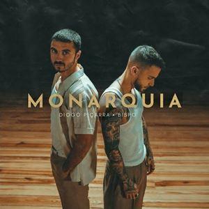 MONARQUIA - DIOGO PICARRA feat. BISPO