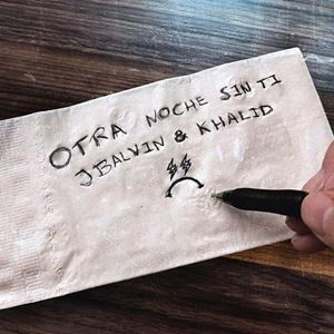 OTRA NOCHE SIN TI - J. BALVIN feat. KHALID