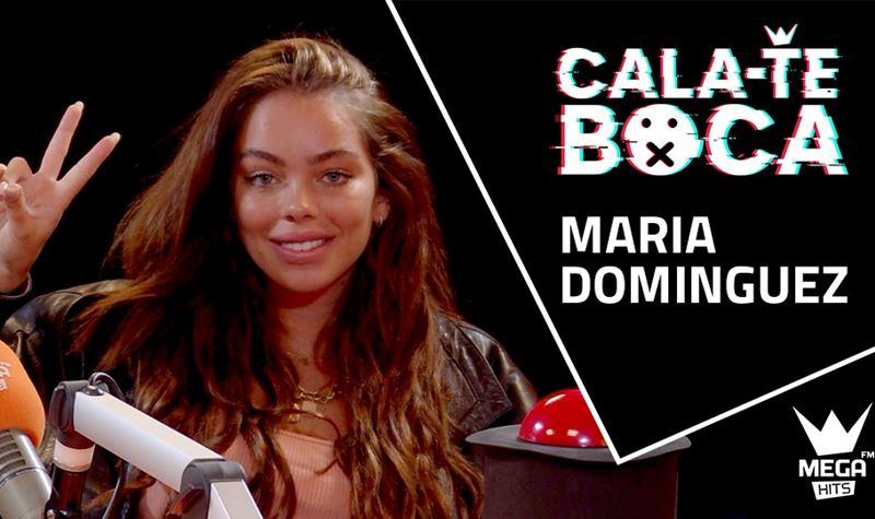 Cala-te Boca com Maria Dominguez