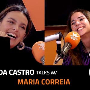 EP.10 | MAFALDA CASTRO X MARIA CORREIA