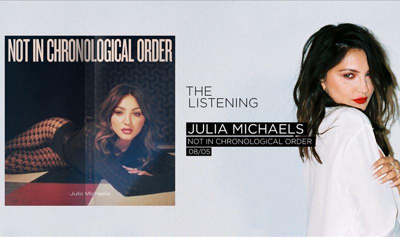 JULIA MICHAELS | NOT IN CHRONO...