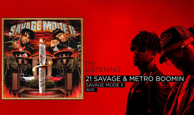 21 SAVAGE & METRO BOONIM | SAV...