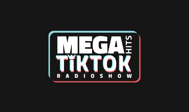 Mega Hits TikTok Radioshow #36