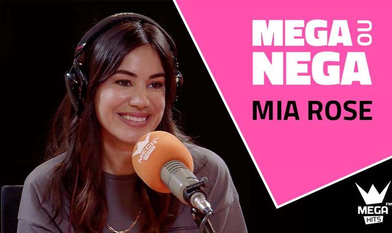 Mega ou Nega com Mia Rose