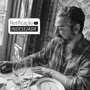 Notificação Indesejada com Frederico Pombares
