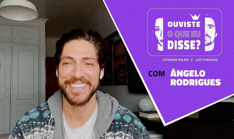 #1 | Ângelo Rodrigues
